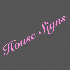 House Signs